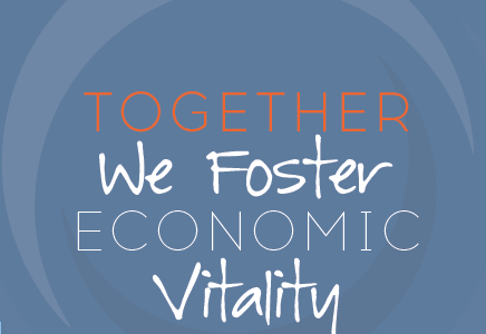 Together we Foster Economic Vitality
